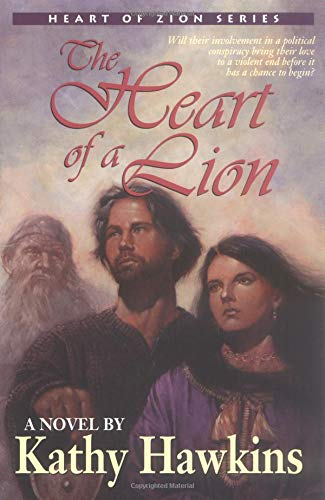 9780825428722: Heart of a Lion, The (Heart of Zion Series)