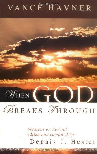 9780825428739: When God Breaks Through: Sermons on Revival by Vance Havner