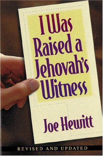 9780825428760: I Was Raised a Jehovah's Witness