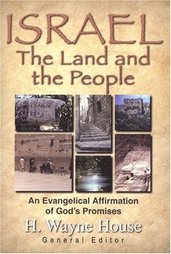 9780825428784: Israel: Land and the People