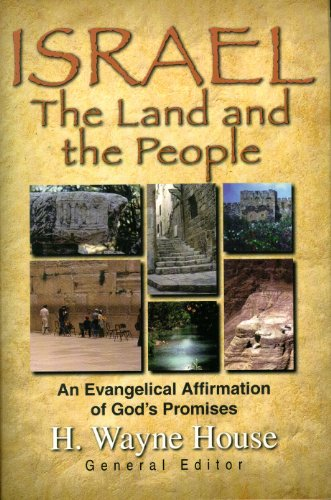 9780825428791: Israel the Land and the People: An Evangelical Affirmation of God's Promises