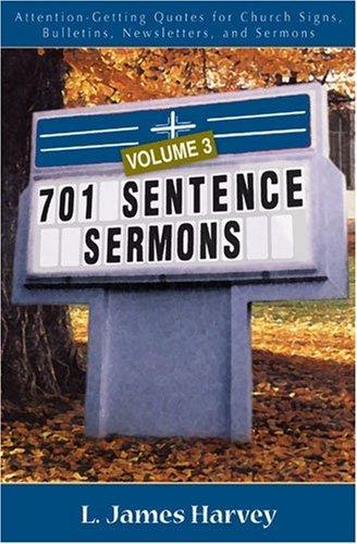 9780825428876: 701 Sentence Sermons, Vol. 3