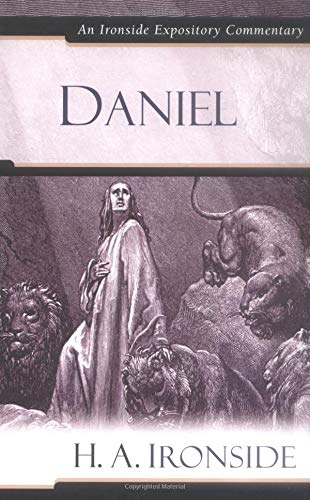 9780825429125: Daniel (Ironside Expository Commentaries)