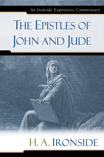 9780825429231: The Epistles of John and Jude (Ironside Expository Commentaries)