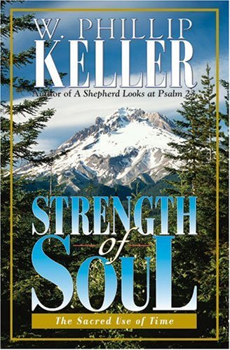 Strength of Soul (0825429897) by Keller, W. Phillip