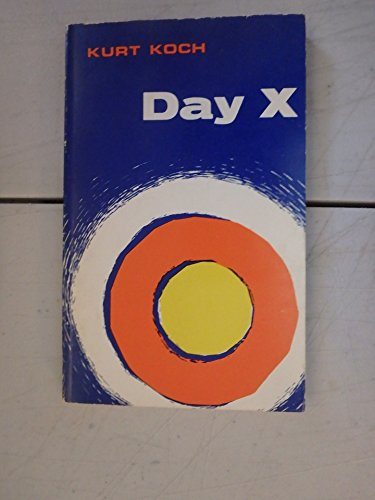 Day X : The World Situation in: Koch, Kurt