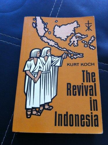 Revival in Indonesia: Kurt E. Koch