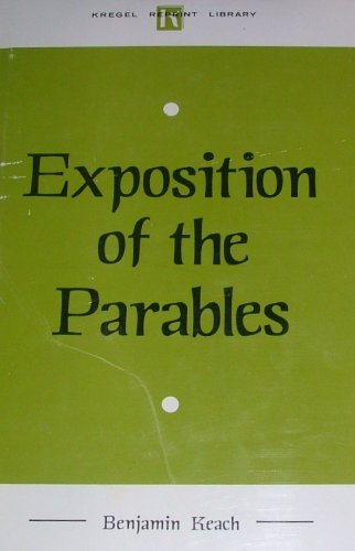 9780825430169: Exposition of the Parables in the Bible (Kregel reprint library)