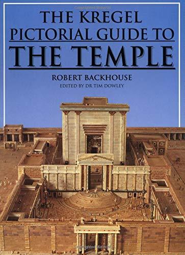 9780825430398: Kregel Pictorial Guide to the Temple (Kregel Pictorial Guides) (The Kregel Pictorial Guide Series)