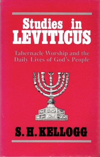 9780825430411: Studies in Leviticus: Tabernacle Worship and the Law of the Daily Life