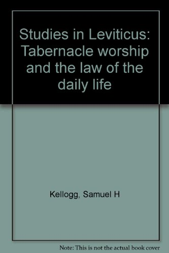 9780825430435: Studies in Leviticus: Tabernacle worship and the law of the daily life