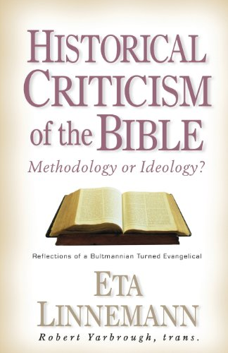9780825430954: Historical Criticism of the Bible