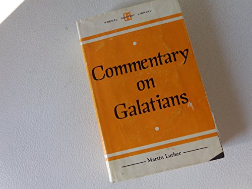 9780825431210: Commentary on Galatians (Kregel reprint library)