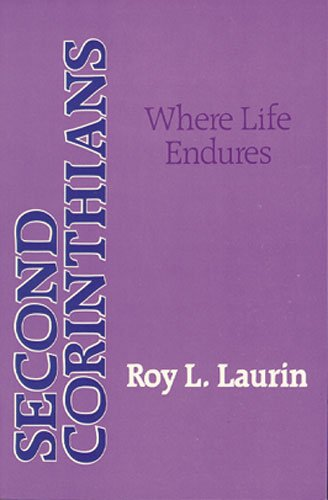 9780825431296: Second Corinthians: Where Life Endures