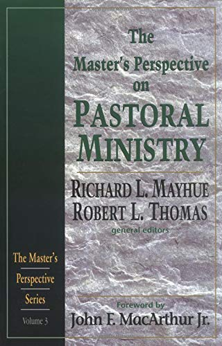 9780825431838: Master's Perspective on Pastoral Ministry, The (Master's Perspective Series)