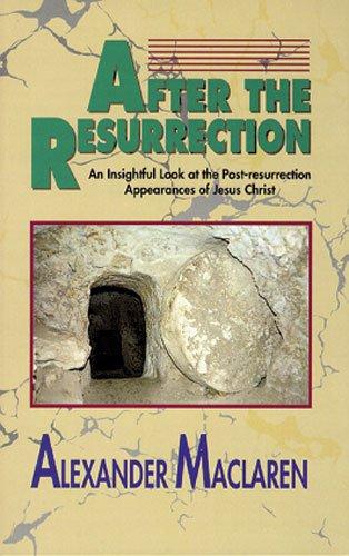 After the Resurrection: Maclaren, Alexander