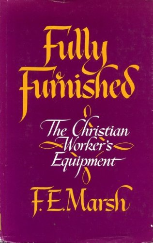 9780825432002: Fully Furnished: The Christian Worker's Equipment