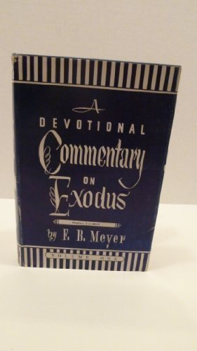 9780825432255: Devotional commentary on Exodus