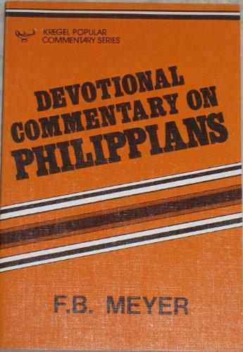 Devotional Commentary on Phillippians (F.B. Meyer memorial library): Meyer, F. B.
