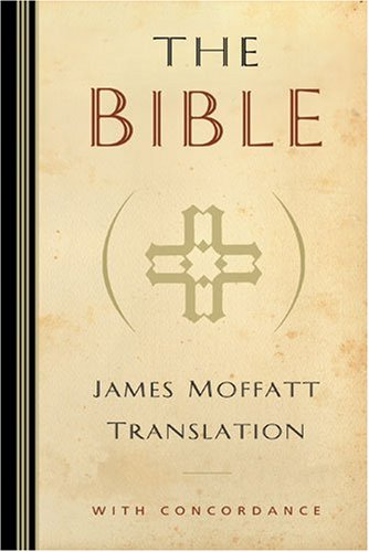 9780825432286: The Bible: James Moffatt Translation with concordance