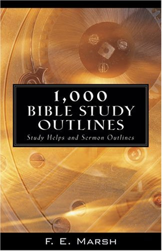 9780825432477: 1,000 Bible Study Outlines: Study Helps and Sermon Outlines
