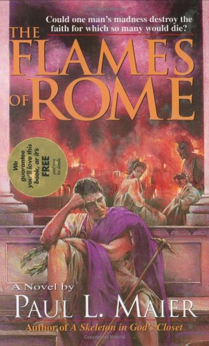 9780825432620: The Flames of Rome: A Novel