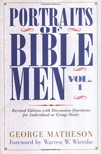 9780825432927: Portraits of Bible Men, Vol. 1 (Bible Portrait)