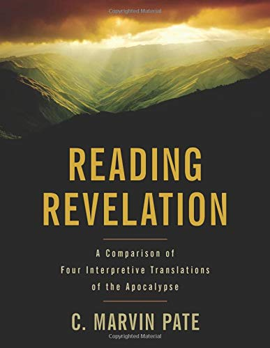 9780825433672: Reading Revelation: A Comparison of Four Interpretive Translations of the Apocalypse