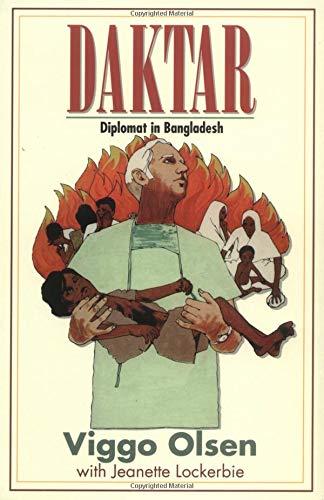9780825433689: Daktar: Diplomat in Bangladesh