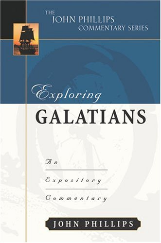 9780825433979: Exploring Galatians: An Expository Commentary