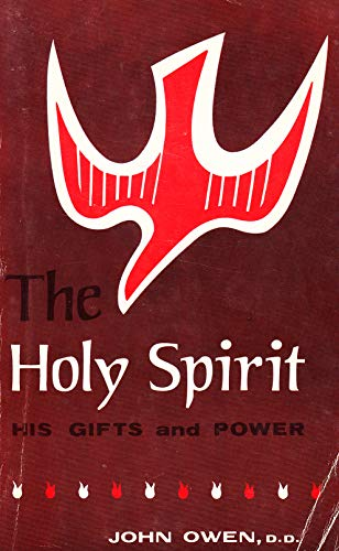 9780825434136: Holy Spirit His Gifts and Power