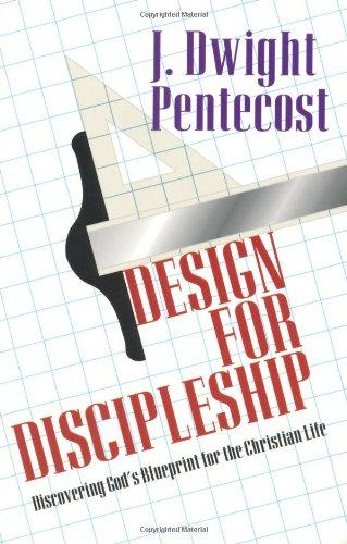 9780825434518: Design for Discipleship: Discovering God's Blueprint for the Christian Life