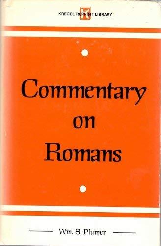 9780825435010: Commentary on Romans. (Kregel Reprint Library)