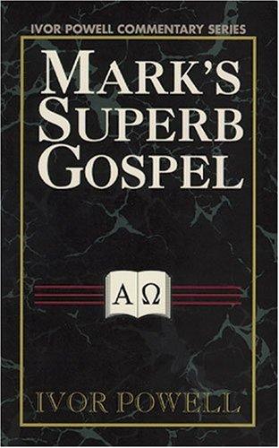 9780825435102: Marks Superb Gospel: