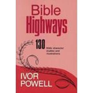 9780825435218: Bible highways