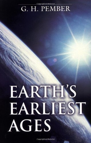 9780825435331: Earth's Earliest Ages