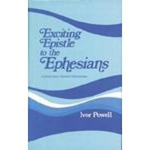 9780825435379: Exciting Epistle to the Ephesians