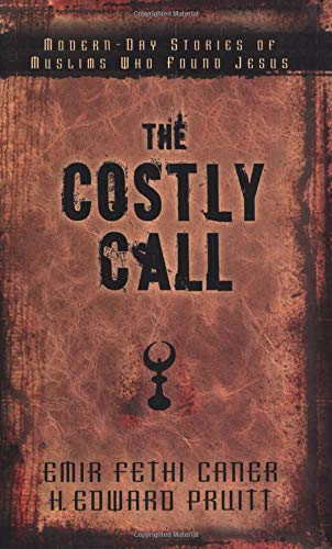 9780825435553: The Costly Call: Modern-Day Stories of Muslims Who Found Jesus