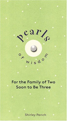 Pearls of Wisdom: For the Family of: Shirley Perich