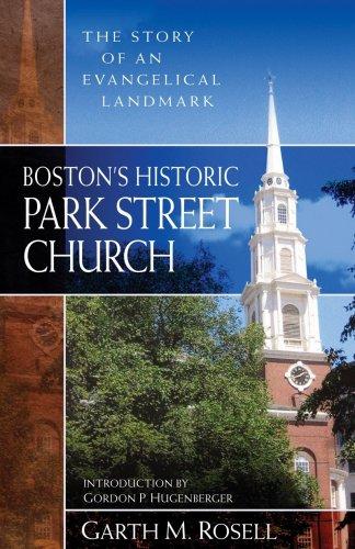 9780825435959: Boston's Historic Park Street Church: The Story of an Evangelical Landmark