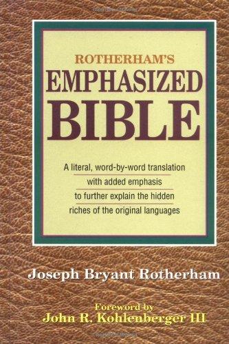Rotherham's Emphasized Bible: Rotherham, Joseph Bryant