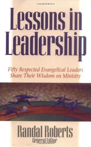 9780825436307: Lessons in Leadership