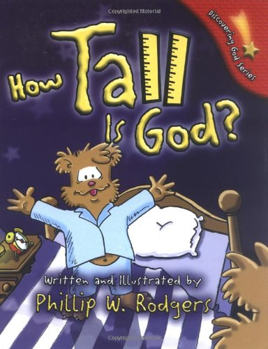 9780825436345: How Tall Is God? (Discovering God Series)