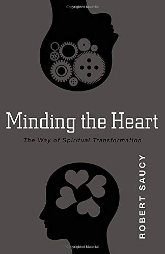 9780825436659: Minding the Heart: The Way of Spiritual Transformation