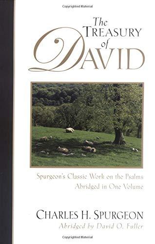 9780825436833: The Treasury of David: Spurgeon's Classic Work on the Psalms