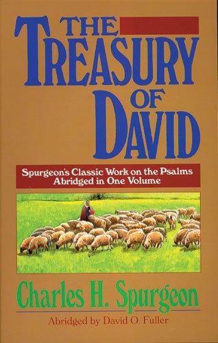 9780825436840: The Treasury of David: Spurgeon's Classic Work on the Psalms, Abridged in One Volume