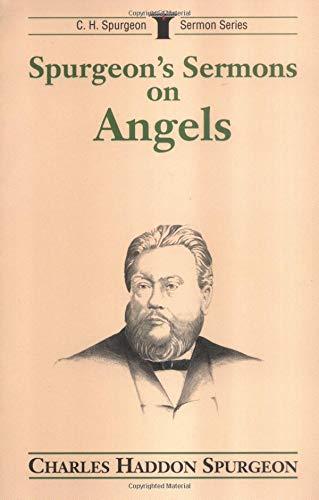9780825436901: Spurgeon's Sermons on Angels (C.H. Spurgeon Sermon Series)