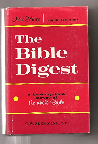 Bible Digest: Slemming, Charles W.