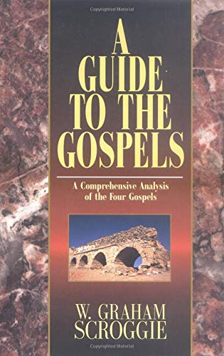 9780825437441: A Guide to the Gospels