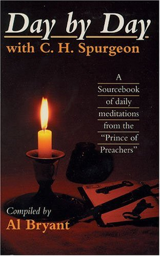 9780825437717: Day by Day with Charles H. Spurgeon